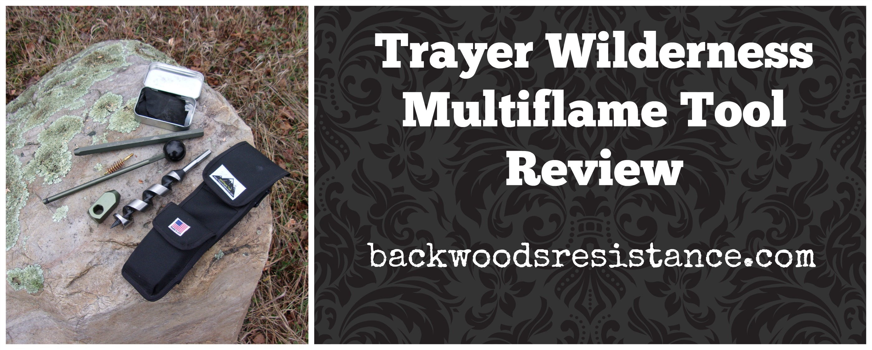 Trayer Wilderness Multiflame Tool Review