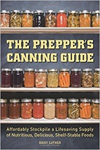 Prepper's Canning Guide