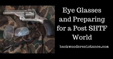 Eye Glasses and Preparing for a Post SHTF World